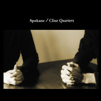 Spokane - Close Quarters
