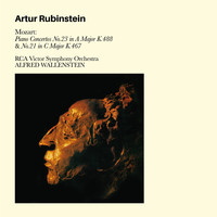 Artur Rubinstein - Mozart: Piano Concertos No. 23 in a Major K. 488 & No. 21 in C Major K. 467 (Bonus Track Version)