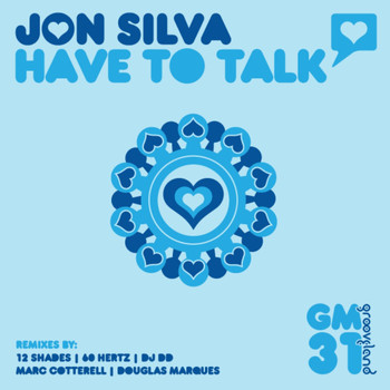 Jon Silva - Have To Talk