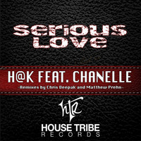 h@k & Chanelle - Serious Love (feat. Chanelle)