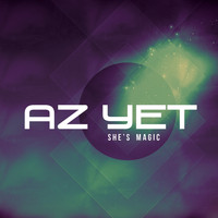 Az Yet - She's Magic