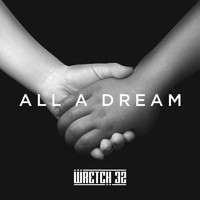 Wretch 32 - All A Dream