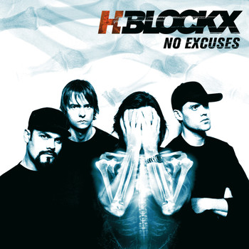 H-Blockx - No Excuses