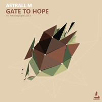 Astrall M - Gate to Hope