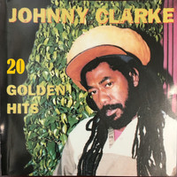 Johnny Clarke - 20 Golden Hits