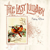 Patsy Cline - The Last Lullaby