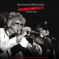 Maynard Ferguson - Lost Tapes Vol 3