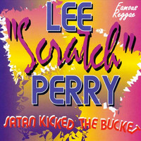 "Lee ""Scratch"" Perry - Satan Kicked the Bucket"