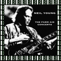 Neil Young - The Farm Aid Concerts (Remastered, Live On Broadcasting)