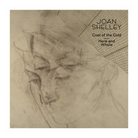 Joan Shelley - Cost of the Cold b/w Here and Whole