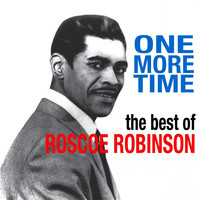 Roscoe Robinson - One More Time