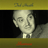 Ted Heath - Showcase (Analog Source Remaster 2016)