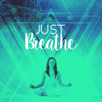 Breathe - Just Breathe
