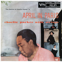 Charlie Parker - The Genius Of Charlie Parker #2: April In Paris