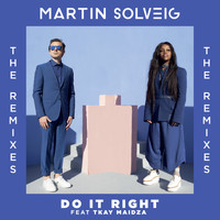 Martin Solveig - Do It Right (Remixes)