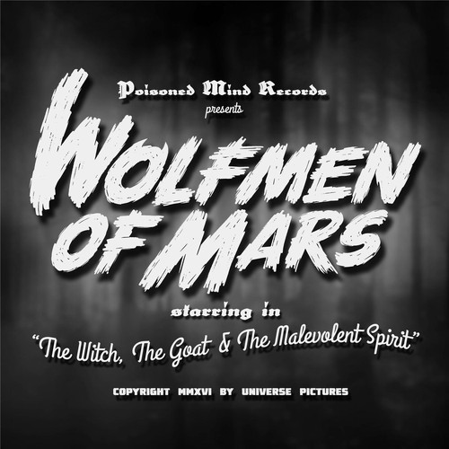 Wolfmen of Mars MP3 Album The Witch, The Goat & the Malevolent Spirit (Special Edition)