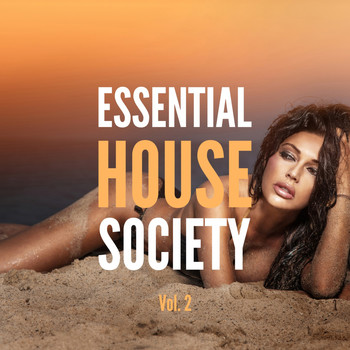 Various Artists - Essential House Society, Vol. 2