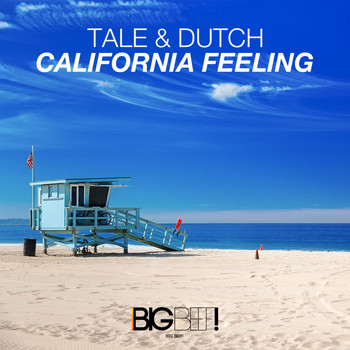 Tale & Dutch - California Feeling