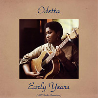 Odetta - Early Years (All Tracks Remastered)