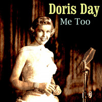 Doris Day - Me Too