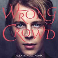 Tom Odell - Wrong Crowd (Alex Schulz Remix)