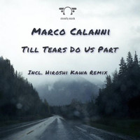 Marco Calanni - Till Tears Do Us Part