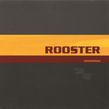 Rooster - Momentous