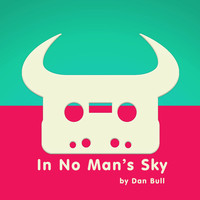 Dan Bull - In No Man's Sky