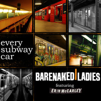 Barenaked Ladies - Every Subway Car