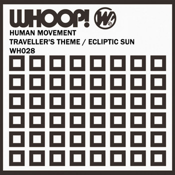 Human Movement - Traveller's Theme / Ecliptic Sun