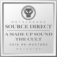 Source Direct - A Made Up Sound / The Cult (2016 Remasters)