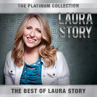 Laura Story - The Platinum Collection