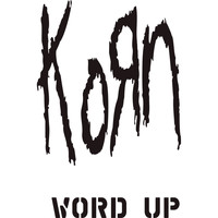 Korn - Word Up! (The Remixes)
