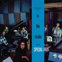 The Special AKA - In the Studio (Deluxe Version)