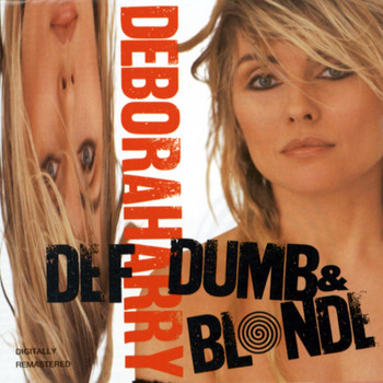 Debbie Harry - Def, Dumb & Blonde