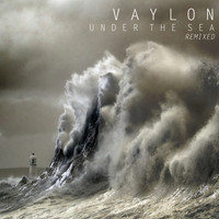 Vaylon - Under The Sea - Remixed