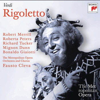 Fausto Cleva; Roberta Peters, Robert Merrill, Richard Tucker - Verdi: Rigoletto