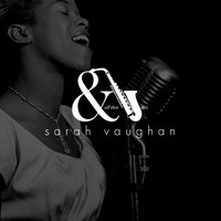 Sarah Vaughan - And All That Jazz
