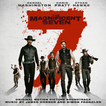 James Horner & Simon Franglen - The Magnificent Seven (Original Motion Picture Soundtrack)