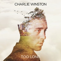 Charlie Winston - Too Long - EP