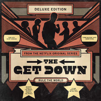 Various Artists - The Get Down: Original Soundtrack From The Netflix Original Series (Deluxe Version)