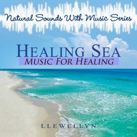 Llewellyn - Healing Sea - Music for Healing