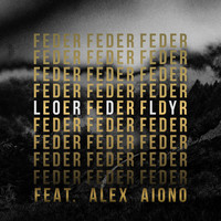 Feder - Lordly (feat. Alex Aiono)