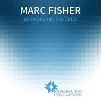 Marc Fisher - Geraeusche In Stereo