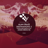 Alan Fraze - Destinations 3