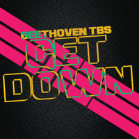 Beethoven tbs - Get Down
