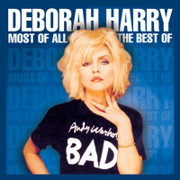 Debbie Harry - Most of All: The Best of Deborah Harry