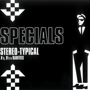 The Specials - Stereo-Typical: A's, B's & Rarities