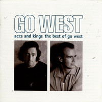 Go West - Aces and Kings: The Best Of