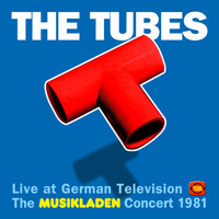 The Tubes - The Musikladen Concert 1981 (Live)